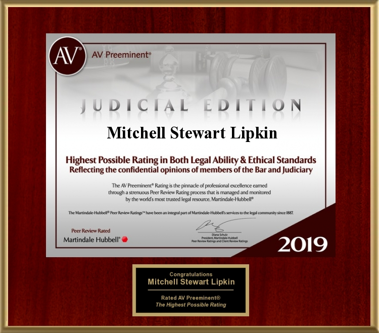 Martindale-Hubbell® has confirmed that attorney Mitchell Stewart Lipkin still maintains the AV Preeminent Rating, Martindale-Hubbell's highest possible rating for both ethical standards and legal ability, even after first achieving this rating in 2002.