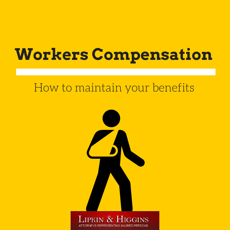 Maintaining Your Workers Compensation Benefits