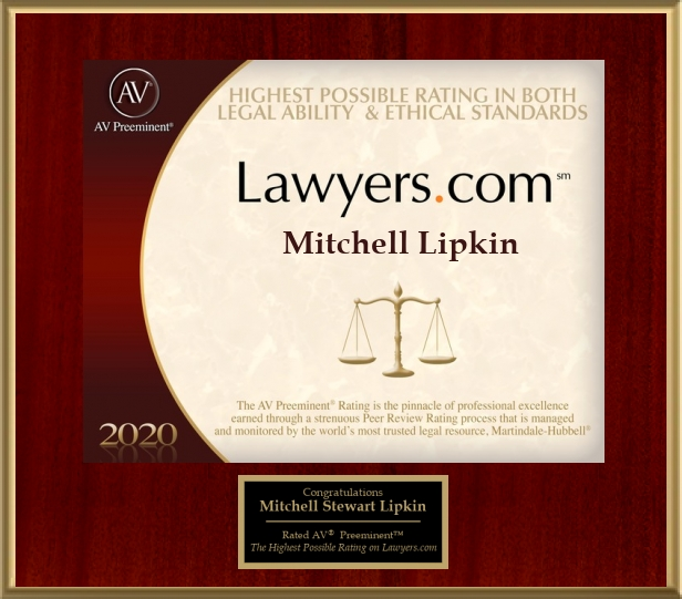 Mitchell Stewart Lipkin 2020 Highest Possible Rating in Both Legal Ability & Ethical Standards - Judicial Edition